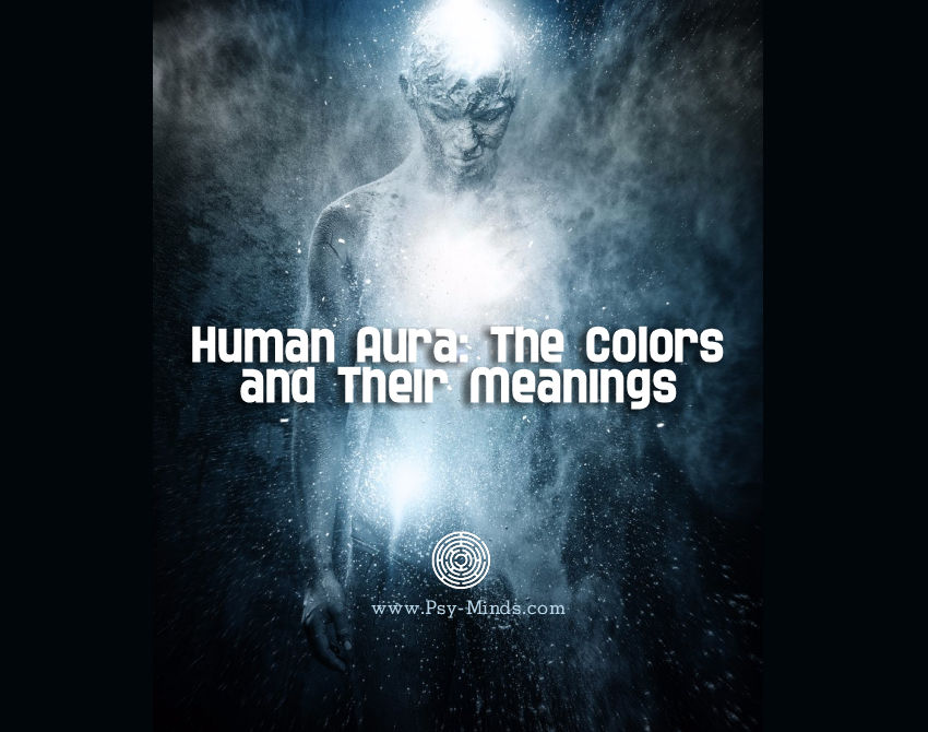 Human Aura The Colors And Their Meanings Psy Minds