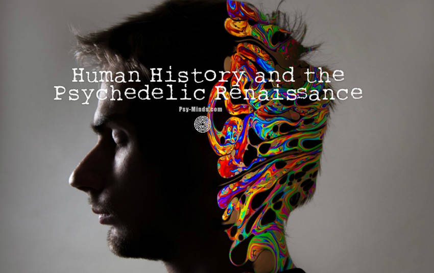 Human History and the Psychedelic Renaissance