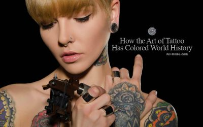 How the Art of Tattoo Has Colored World History