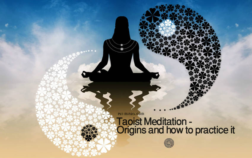 Taoist Meditation - Origins and how to practice it