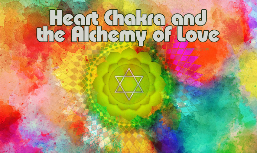 Heart Chakra and the Alchemy of Love