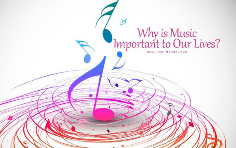 Why is Music Important to Our Lives