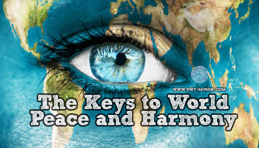 The Keys to World Peace and Harmony