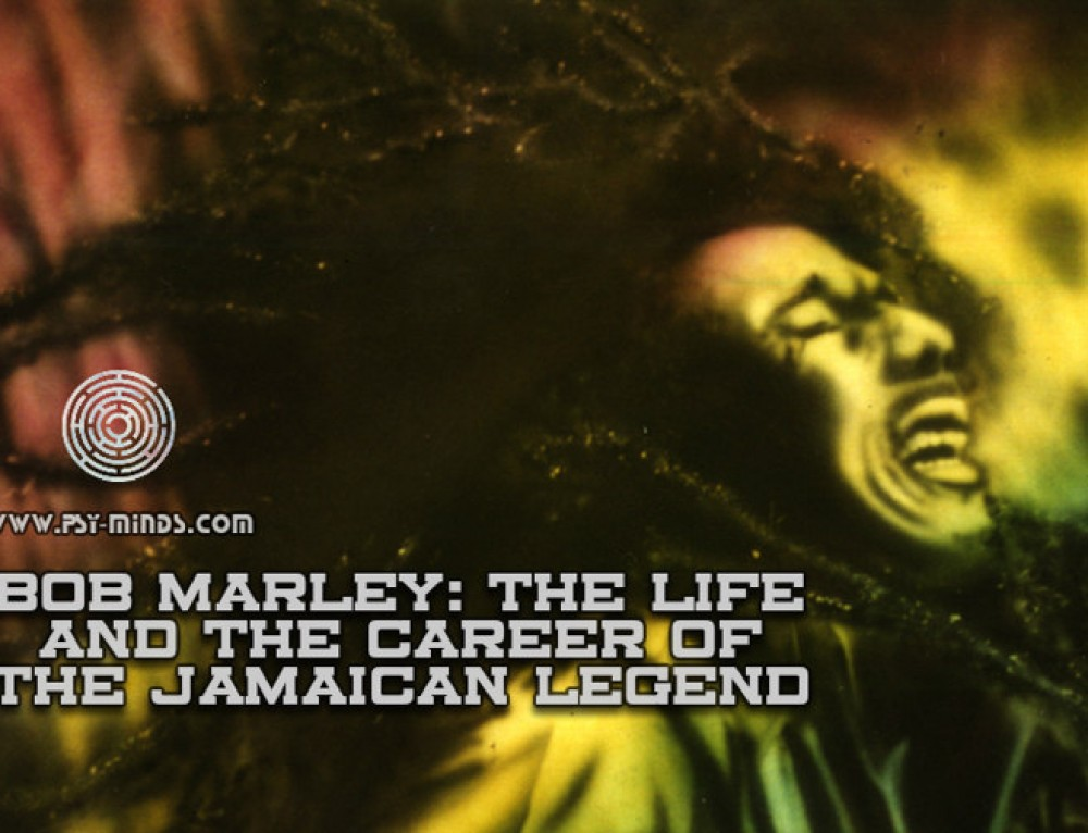 Bob Marley: The Life and the Career of the Jamaican Legend