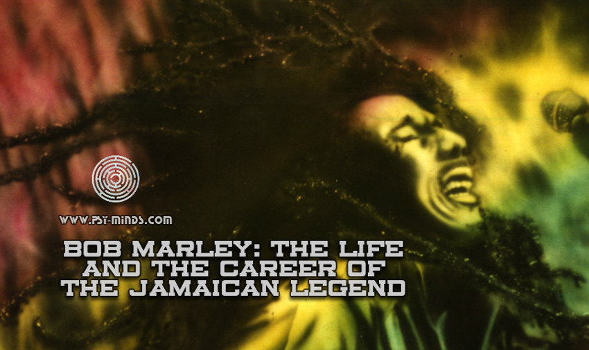 Bob Marley The Life and the Career of the Jamaican Legend