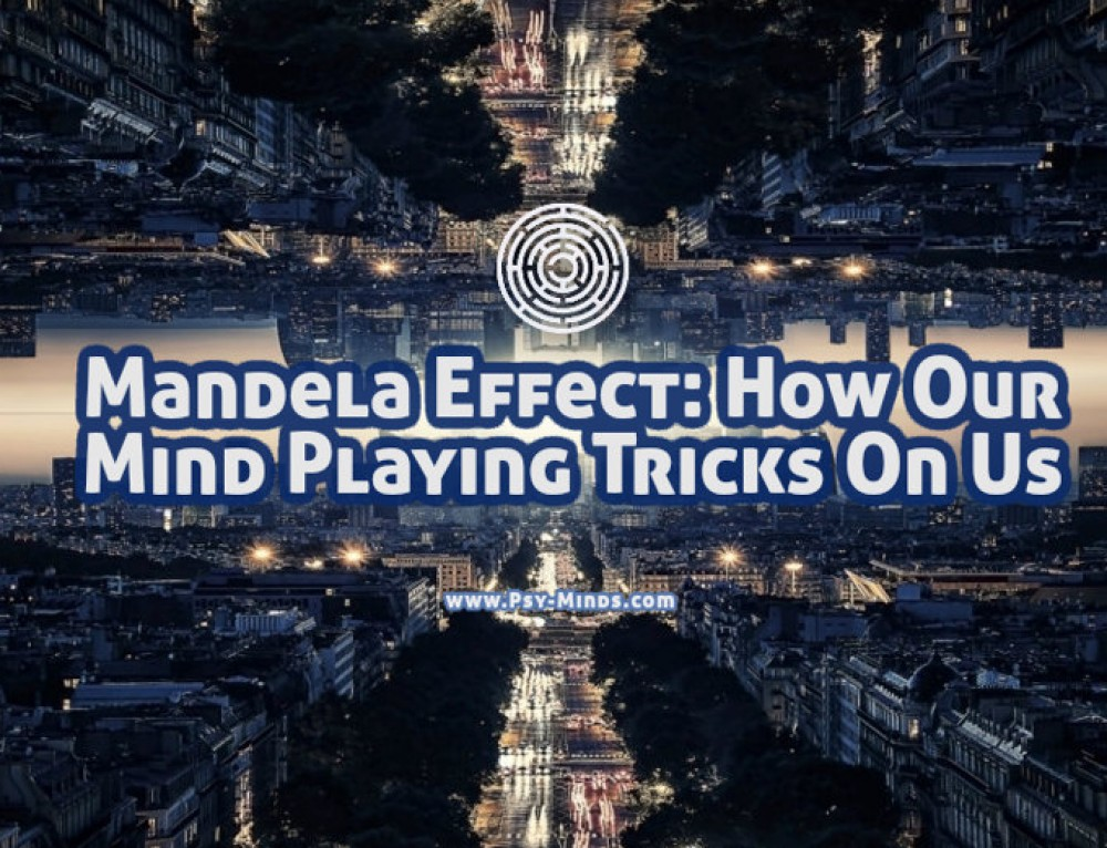 Mandela Effect: How Our Mind Playing Tricks On Us