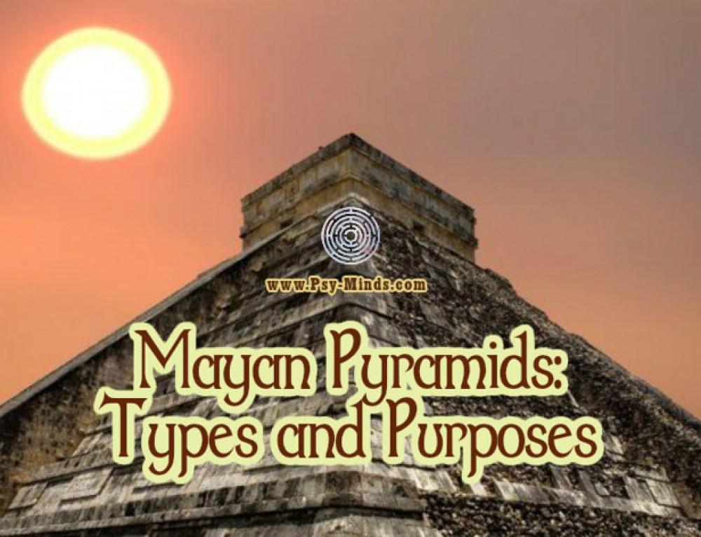 Mayan Pyramids: Types and Purposes