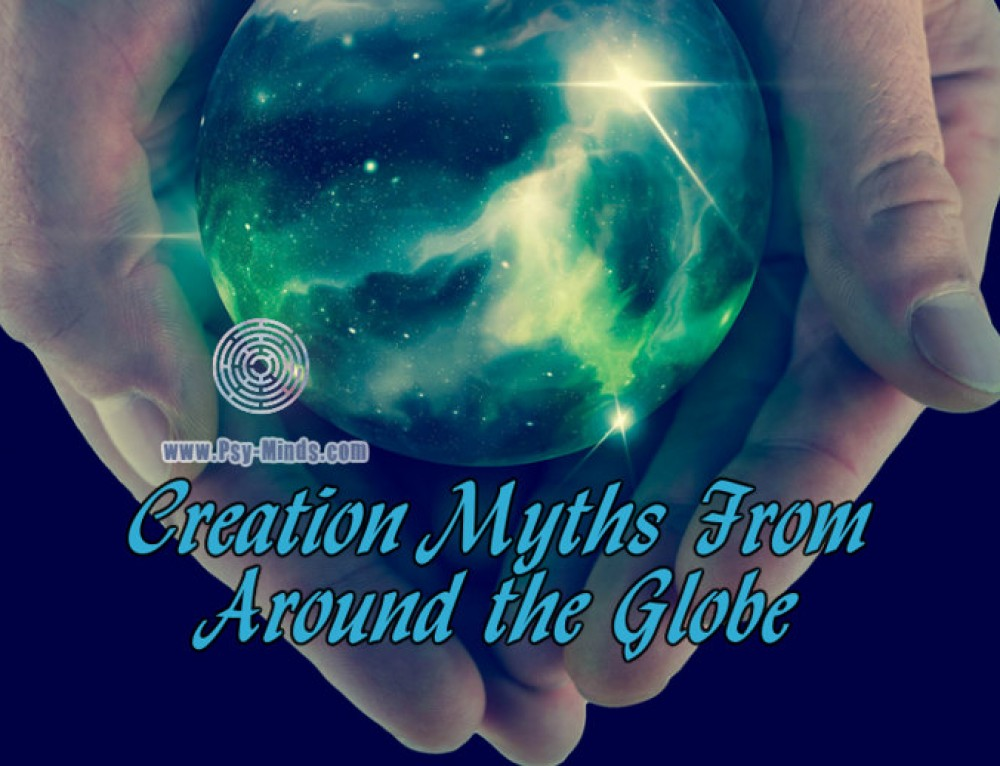 Creation Myths From Around the Globe