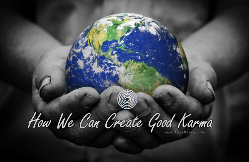 How We Can Create Good Karma 22