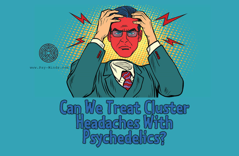 Can We Treat Cluster Headaches With Psychedelics
