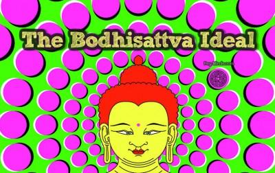 The Bodhisattva Ideal