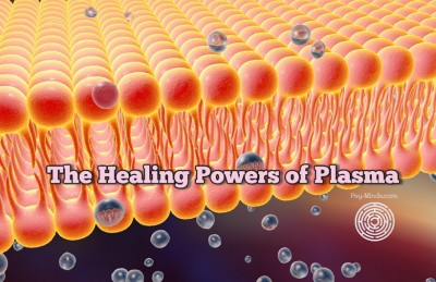 The Healing Powers of Plasma