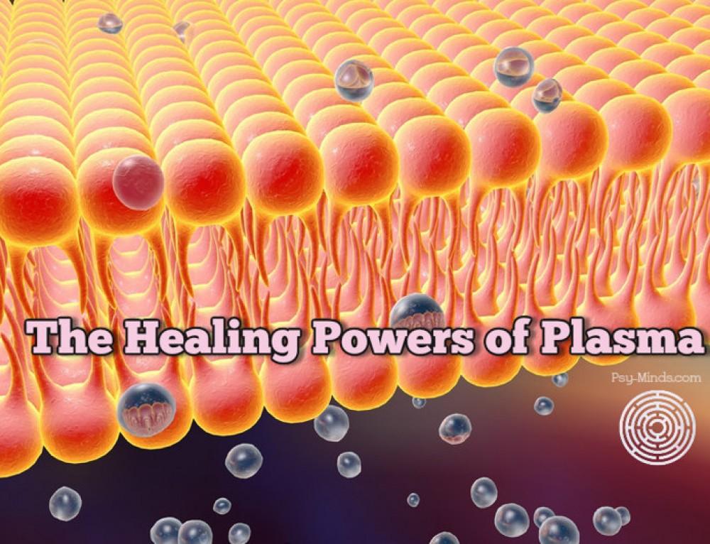 The Healing Powers of Plasma