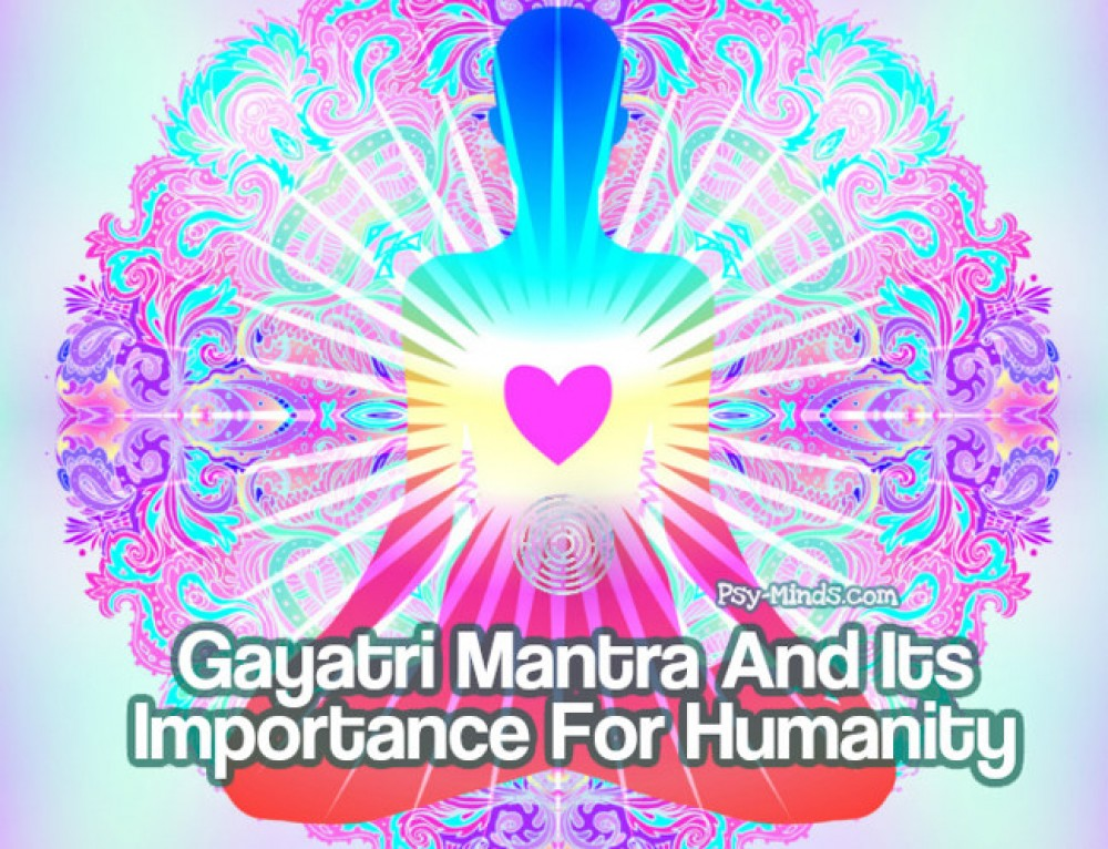 Gayatri Mantra And Its Importance For Humanity
