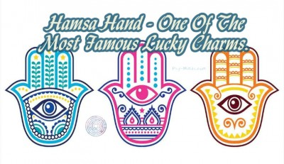 Hamsa Hand - One Of The Most Famous Lucky Charms