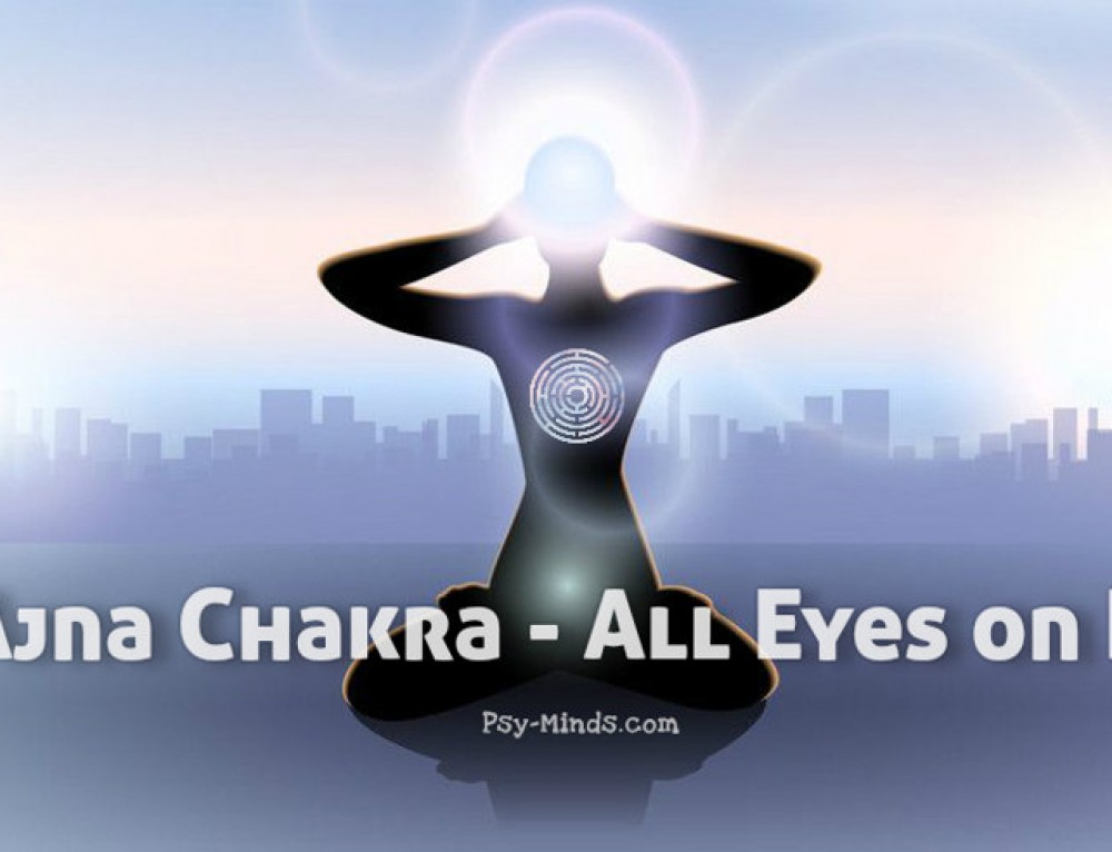 Ajna Chakra – All Eyes on It