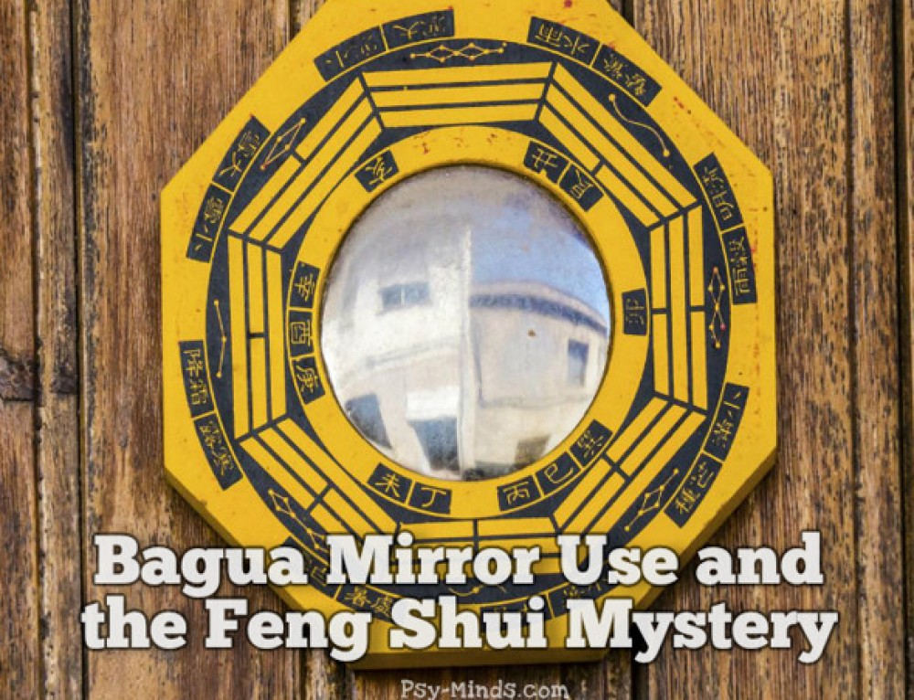 Bagua Mirror Use and The Feng Shui Mystery