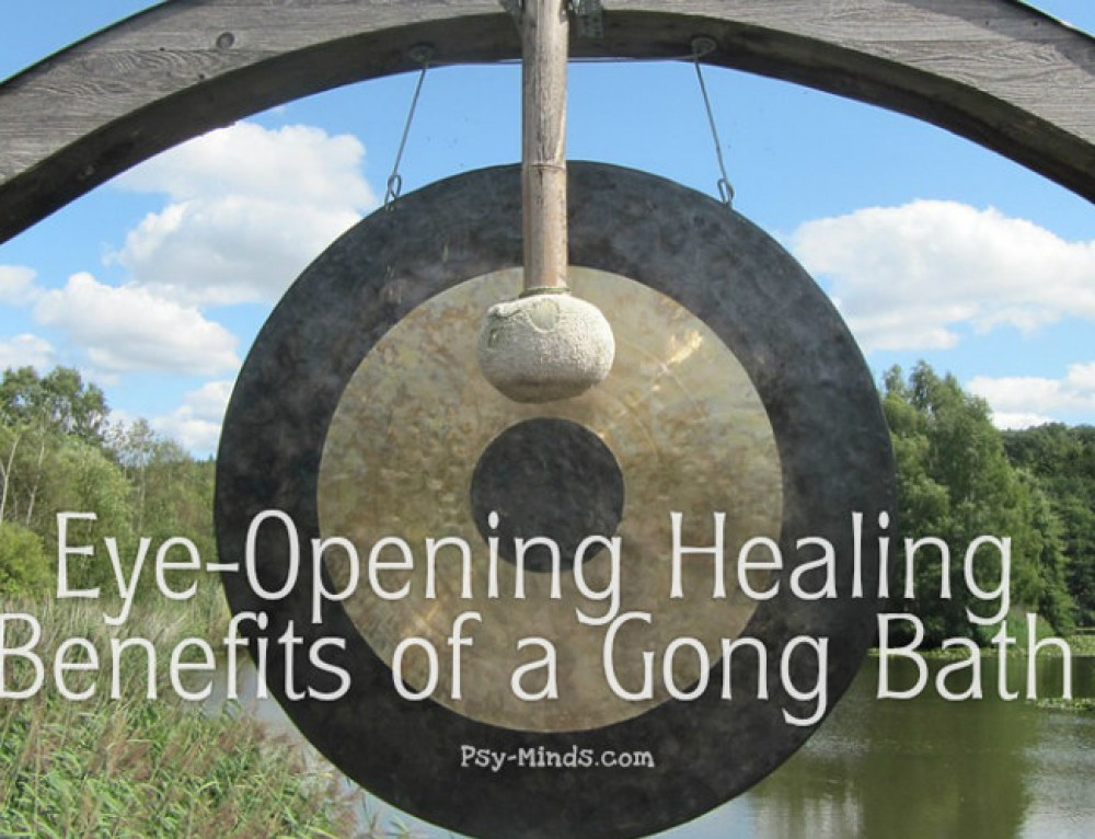 Eye-Opening Healing Benefits of a Gong Bath