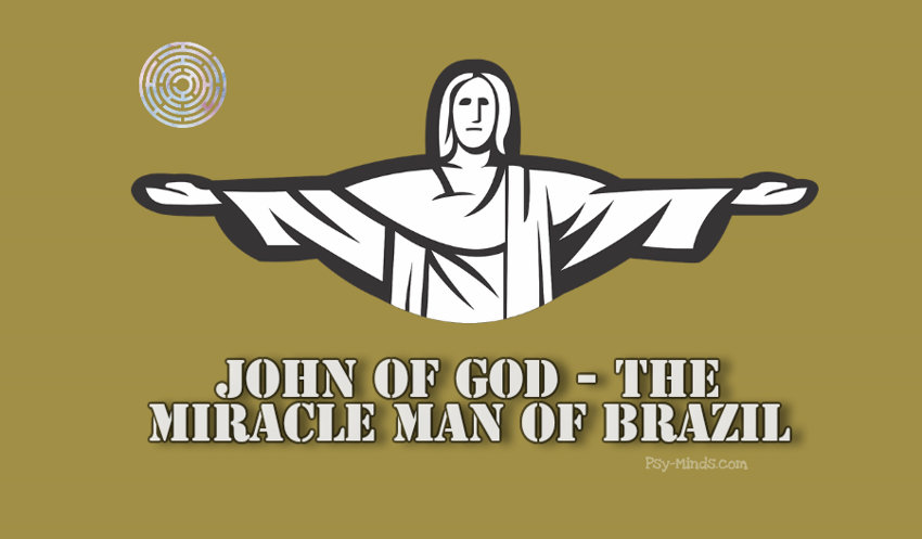 John of God - The Miracle Man of Brazil