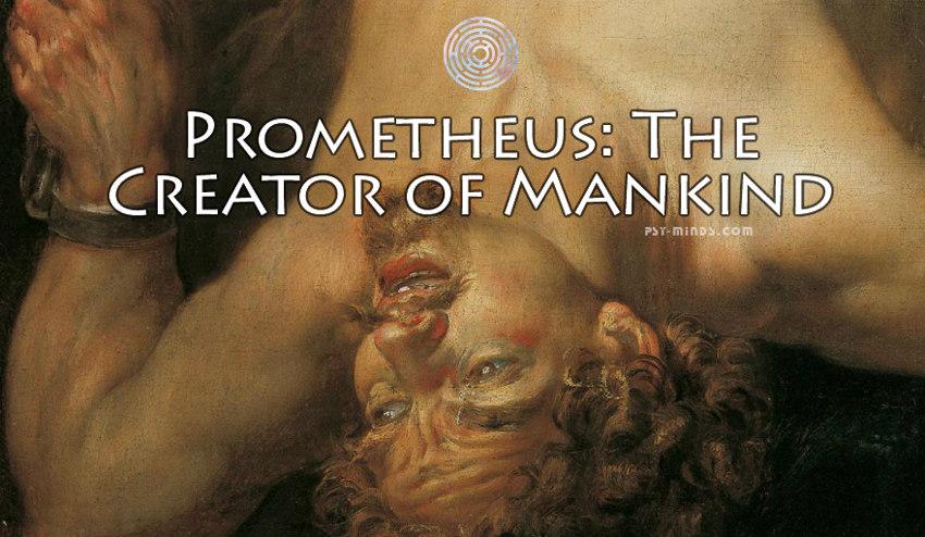 Prometheus The Creator of Mankind