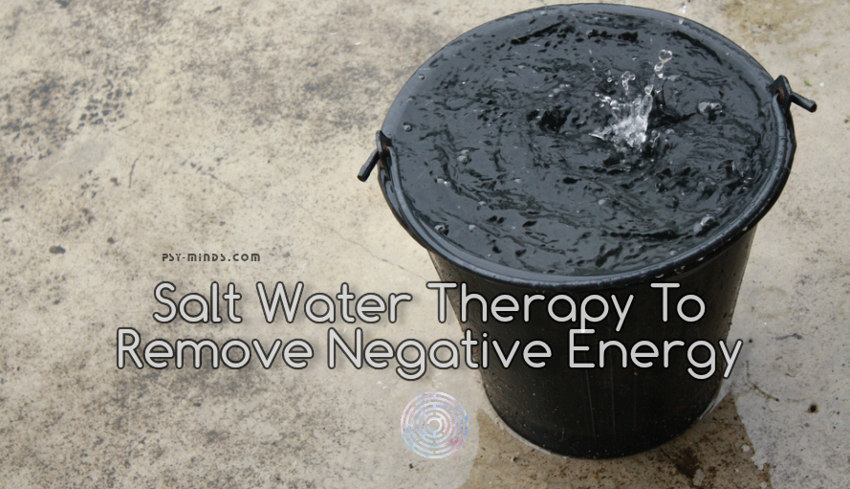 Salt Water Therapy To Remove Negative Energy