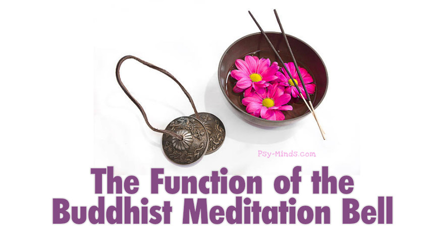 The Function of the Buddhist Meditation Bell