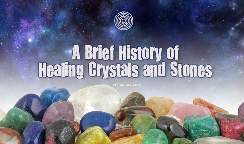 A Brief History of Healing Crystals and Stones