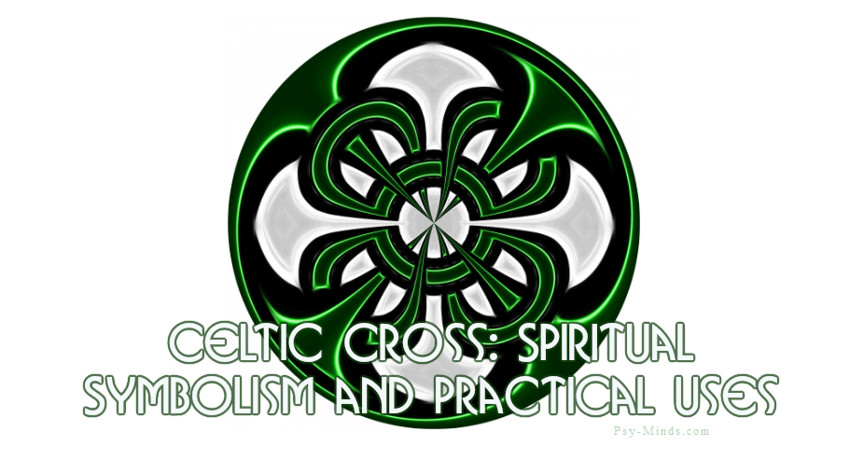 Celtic Cross Spiritual Symbolism and Practical Uses