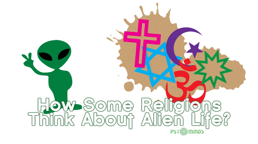 How Some Religions Think About Alien Life