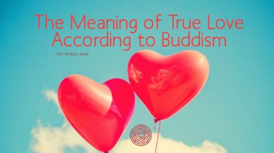 The Meaning of True Love According to Buddism 4