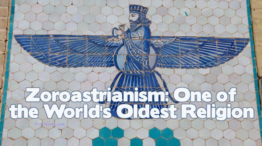 Zoroastrianism One of the World's Oldest Religion
