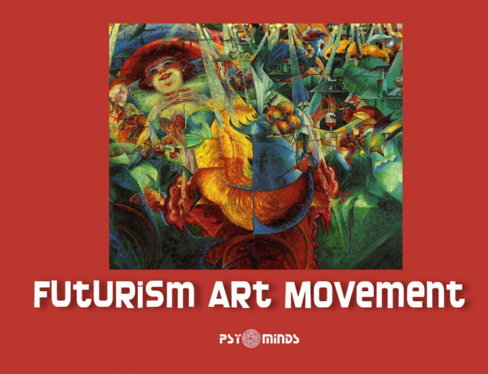 Futurism Art Movement