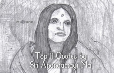 Top 11 Quotes by Sri Anandamayi Ma