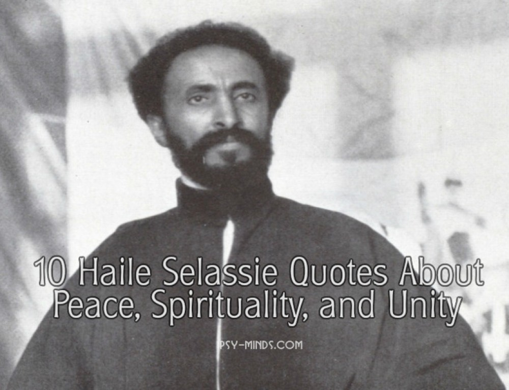 10 Haile Selassie Quotes About Peace, Spirituality, and Unity