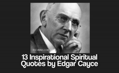 13 Inspirational Spiritual Quotes by Edgar Cayce