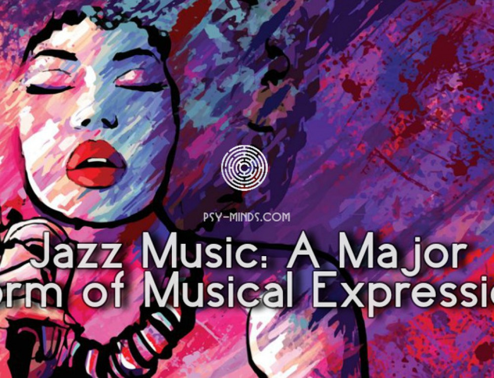 Jazz Music: A Major Form of Musical Expression