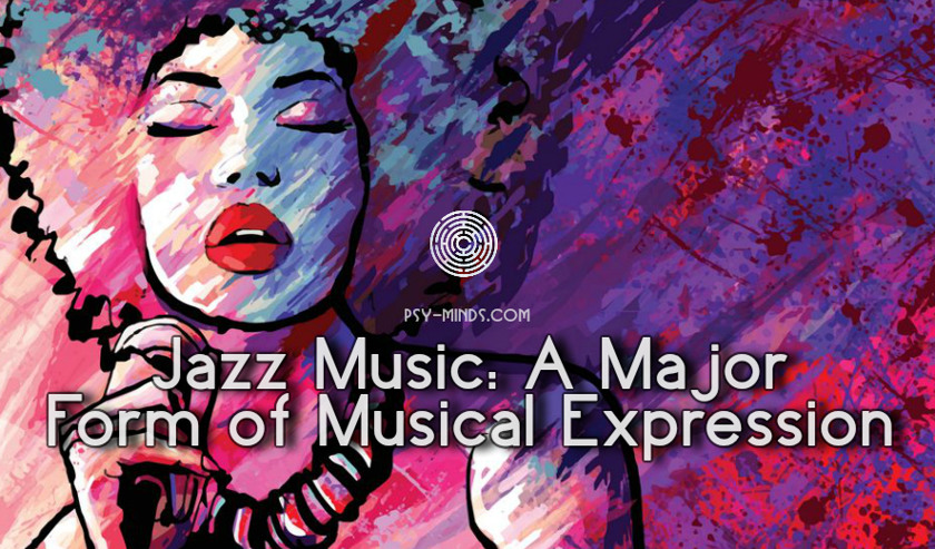 Jazz Music A Major Form of Musical Expression