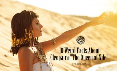 10 Weird Facts About Cleopatra The Queen of Nile