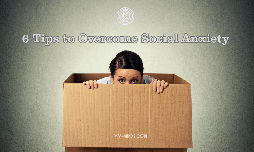 6 Tips to Overcome Social Anxiety
