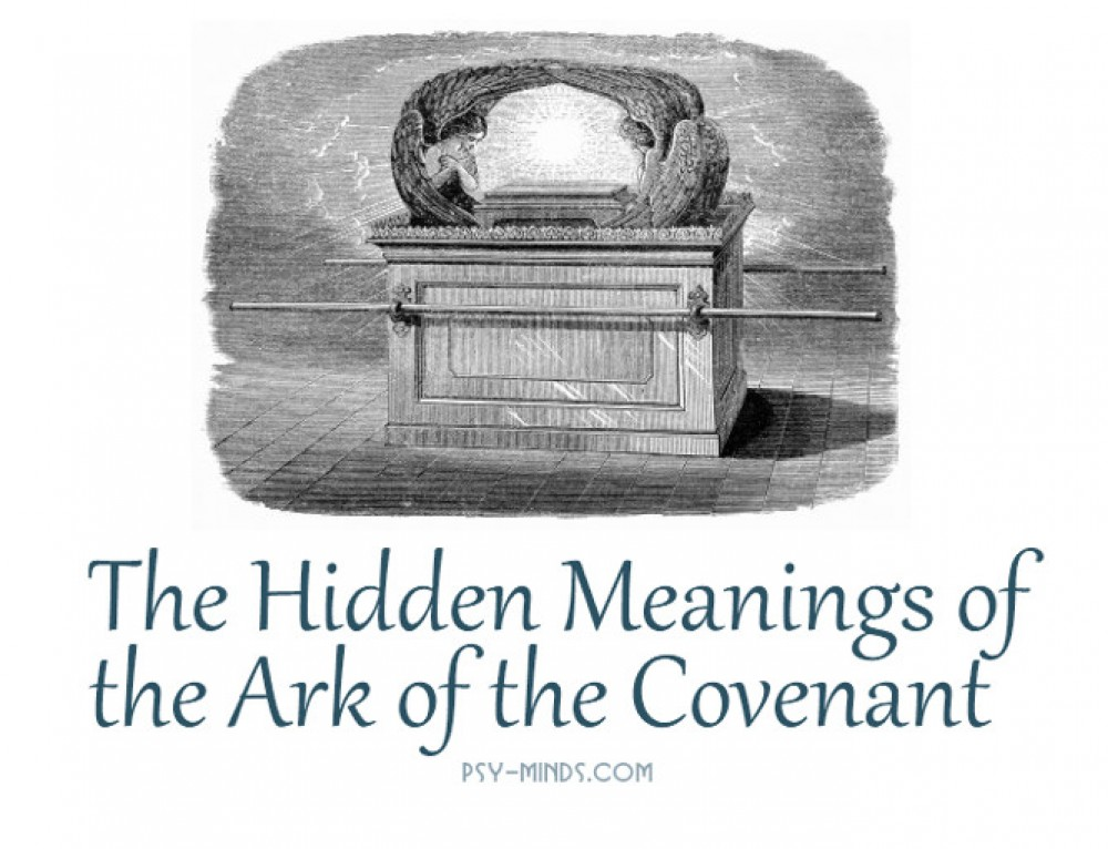 The Hidden Meanings of the Ark of the Covenant