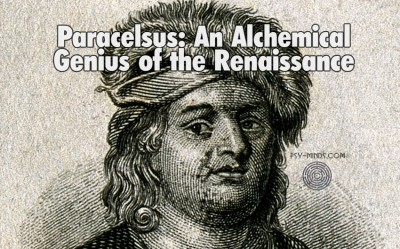 Paracelsus An Alchemical Genius of the Renaissance