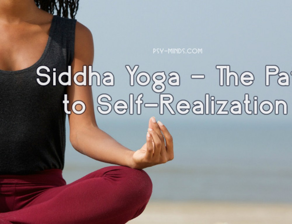 Siddha Yoga – The Path to Self-Realization