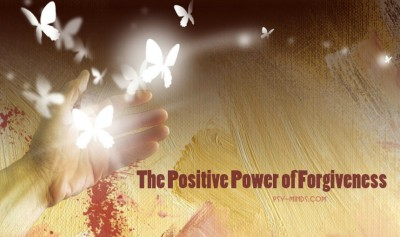 The Positive Power of Forgiveness