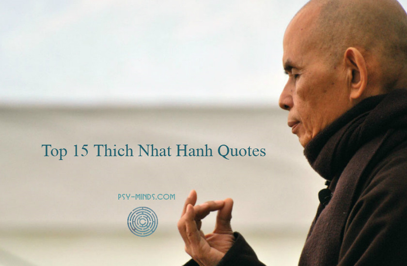 Top 15 Thich Nhat Hanh Quotes