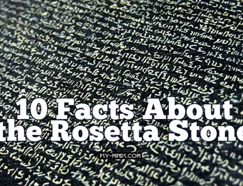 10 Facts About the Rosetta Stone