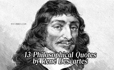 13 Philosophical Quotes by Rene Descartes