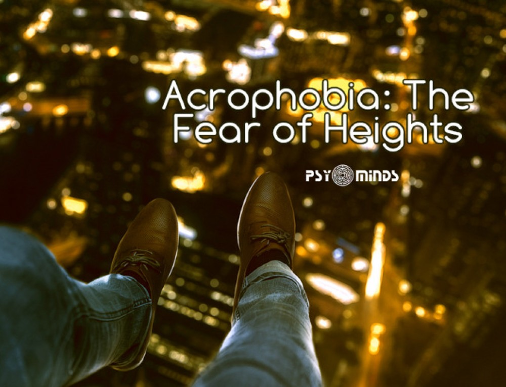 Acrophobia: The Fear of Heights