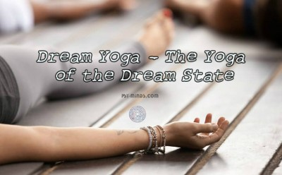Dream Yoga - The Yoga of the Dream State