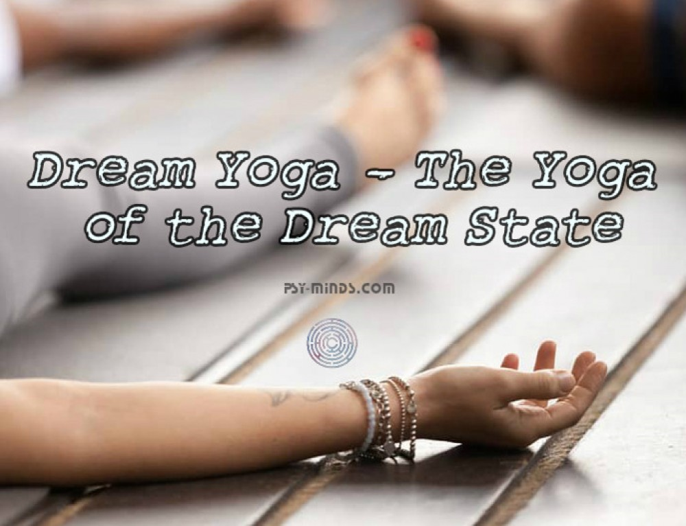 Dream Yoga – The Yoga of the Dream State