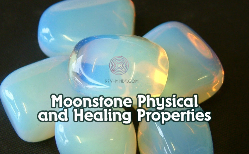 Moonstone Physical and Healing Properties 33